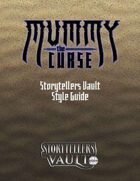 Mummy: The Curse Storytellers Vault Style Guide