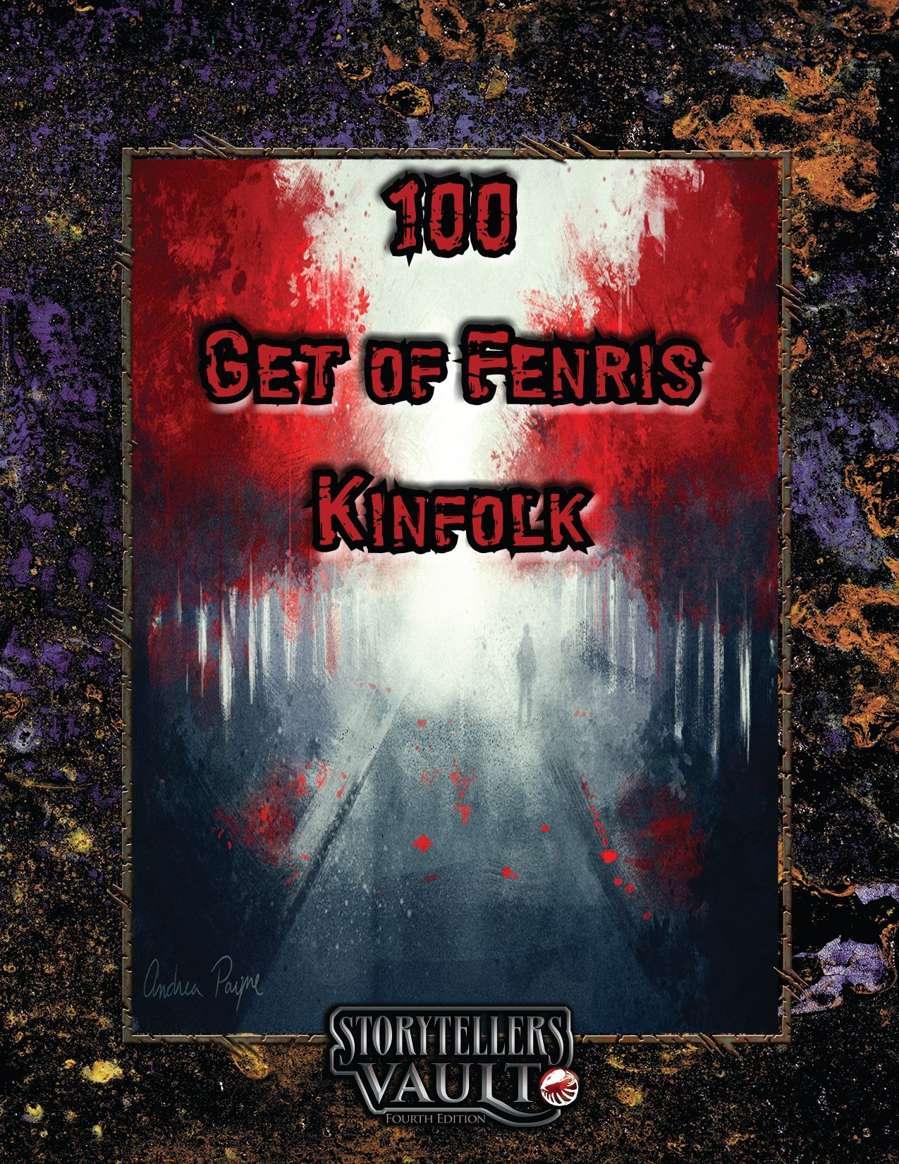 100 Get of Fenris Kinfolk