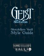 Geist: The Sin Eaters Storytellers Vault Style Guide
