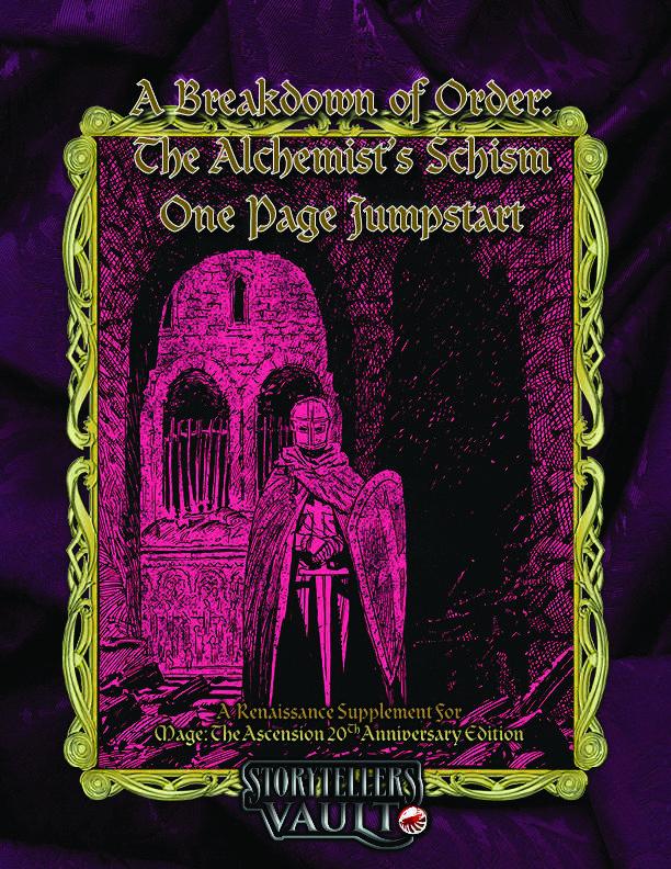 A Breakdown of Order: The Alchemist's Schism One Page Jumpstart