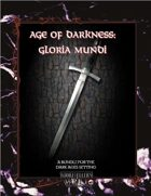 Age of Darkness: Gloria Mundi [BUNDLE]