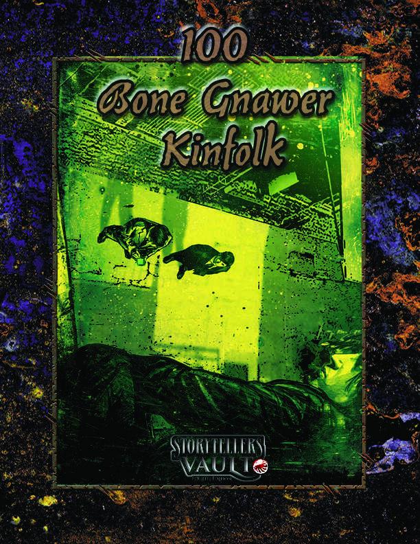 100 Bone Gnawer Kinfolk