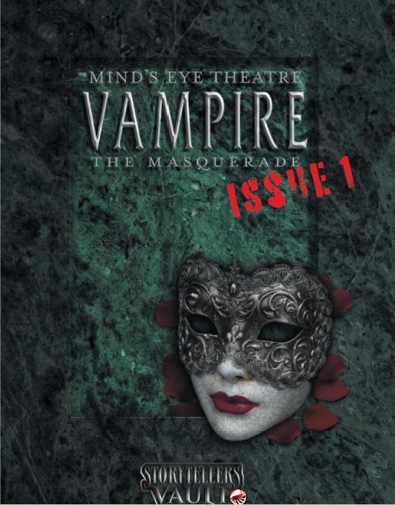 Mind's Eye Theatre Vampire: The Masquerade Volume II: Issue 1