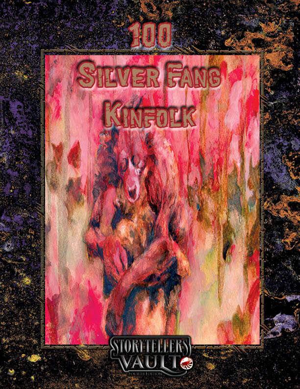 100 Silver Fang Kinfolk