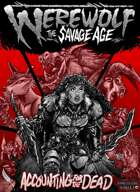 Accounting for the Dead: The Savage Age Volume One
