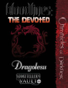 Bloodlines: The Devoted — Dragolescu