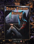 100 Silent Strider Kinfolk
