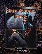 100 Silent Strider Kinfolk