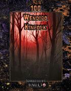 100 Wendigo Kinfolk