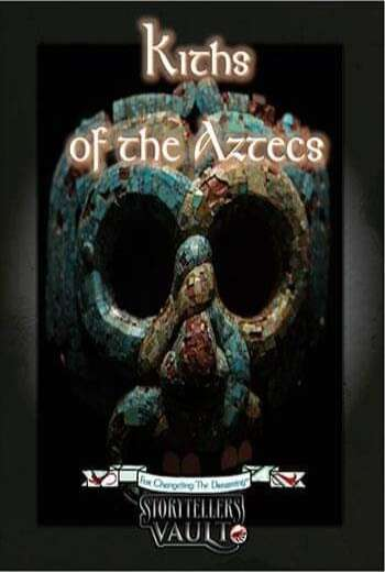 Kiths of the Aztecs