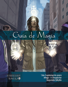 Mago: o Despertar - segunda edição / Guia de Magia