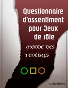 Questionnaire d'assentiment pour Jeux de rôle (Monde des Ténèbres)(A4)