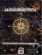 Brujula de Mario: caminante de caminos argentinos