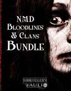 NMD Bloodlines & Clans Bundle [BUNDLE]