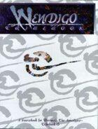 Tribebook: Wendigo (1st Edition)