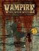 Vampire: The Wild West