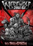 Tools of Extinction: The Savage Age Volume Three
