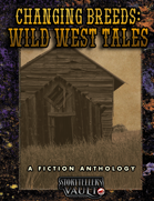 Changing Breeds: Wild West Tales Anthology