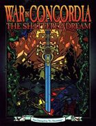 War in Concordia: The Shattered Dream