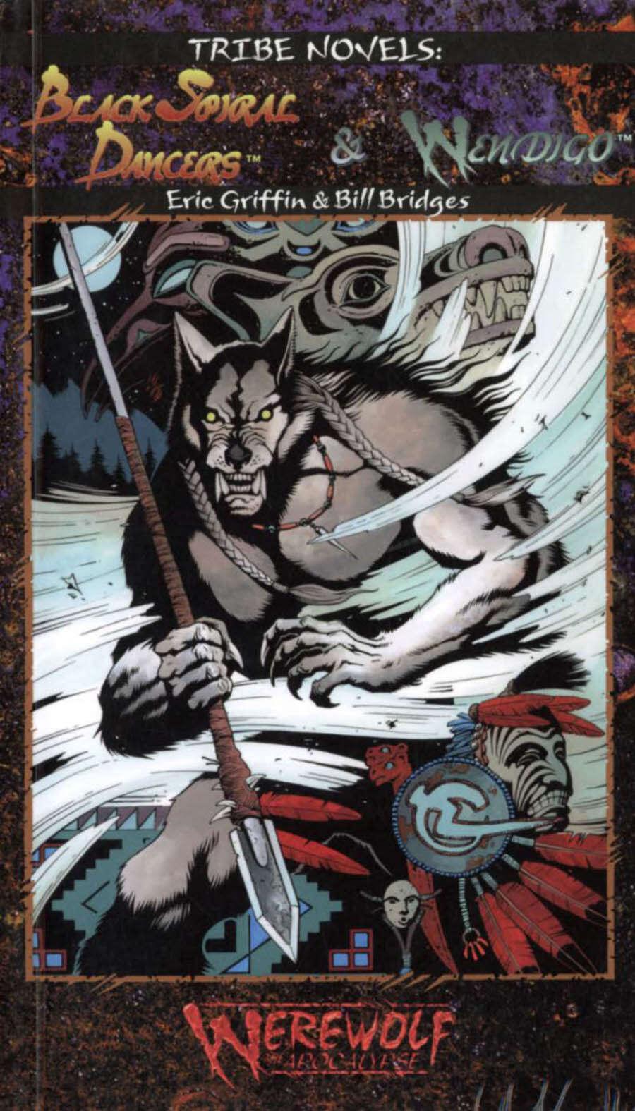 Tribe Novels: Black Spiral Dancers & Wendigo