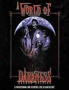 A World of Darkness (2nd Edition)