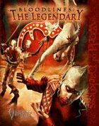 Bloodlines: The Legendary