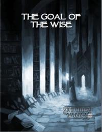 Dark Eras: Goal of the Wise (Mage: The Awakening)