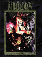 Book of Mirrors: Mage Storytellers Handbook