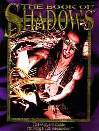 Book of Shadows: the Mage Players Guide