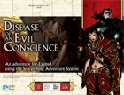Disease of an Evil Conscience (Exalted)