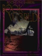 Beyond the Barriers: The Book of Worlds