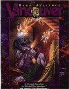 Dark Alliance: Vancouver