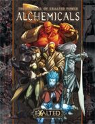 Manual of Exalted Power: The Alchemicals