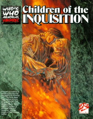 Who's Who Among Vampires: Children of the Inquisition