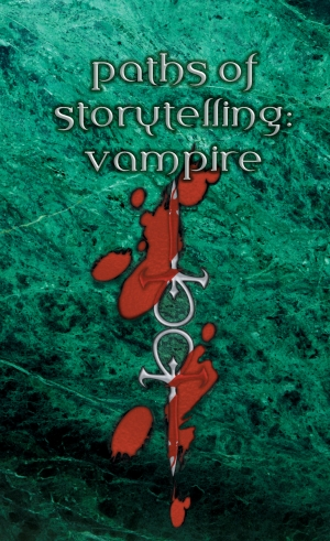 Paths of Storytelling Cover | Vampire the Masquerade | Valentinelli