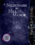 Nightmare on Hill Manor