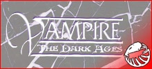Vampire: the Dark Ages