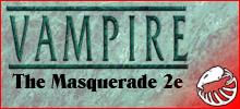 Vampire: The Masquerade 2nd Edition