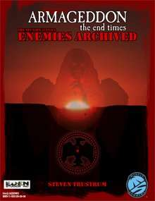 Armageddon the End Times: Enemies Archived