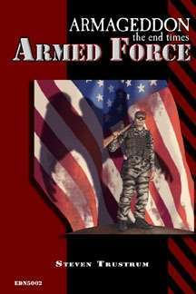 Armageddon the End Times: Armed Force