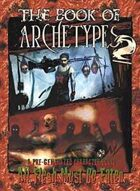 The Book of Archetypes 2