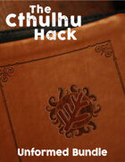 The Cthulhu Hack Unformed Bundle [BUNDLE]