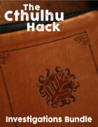 The Cthulhu Hack Investigations [BUNDLE]