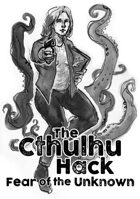 The Cthulhu Hack: Fear of the Unknown