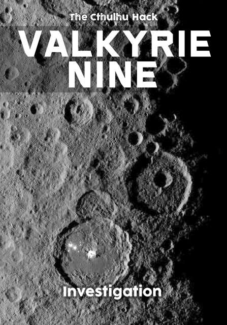 The Cthulhu Hack: Valkyrie Nine