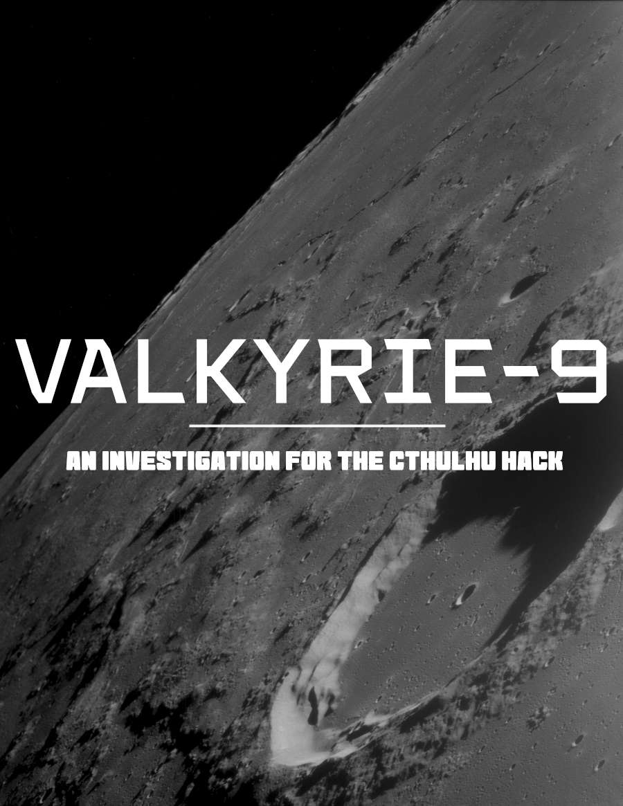 The Cthulhu Hack: Valkyrie Nine - Handouts