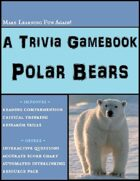 The Polar Bear Trivia Gamebook