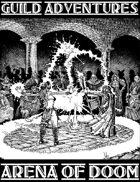 Guild Adventures! Arena of Doom