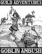 Guild Adventures! Goblin Ambush