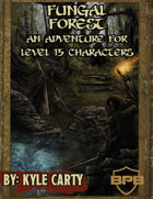 Fungal Forest: A 5th Edition Adventure for 15th Level Characters